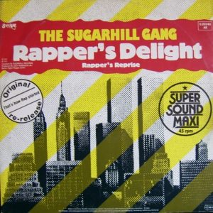 Sugarhill Gang Rapper's Delight Original single